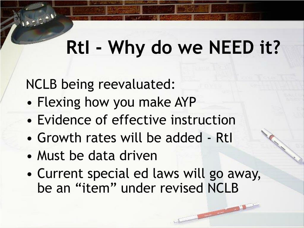RtI - Why do we NEED it?