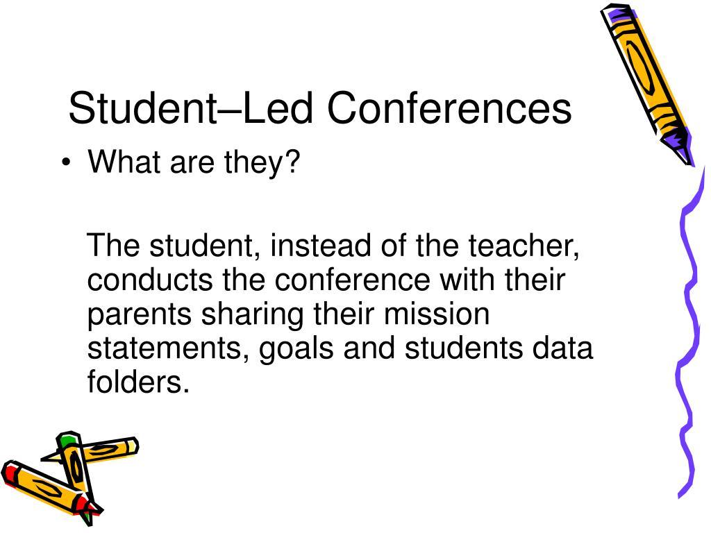 Student–Led Conferences