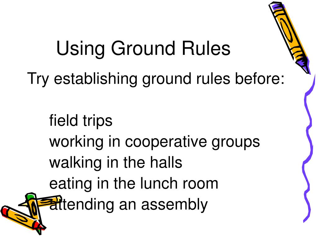 Using Ground Rules
