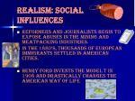 realism social influences