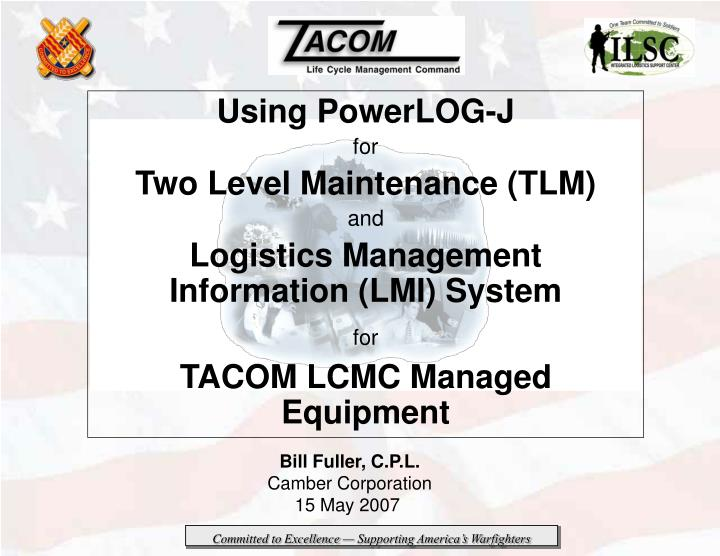 PPT - Using PowerLOG-J for Two Level Maintenance (TLM) and ...