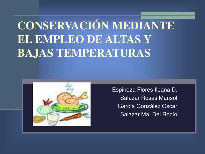 Conservaci n mediante el empleo de altas y bajas temperaturas