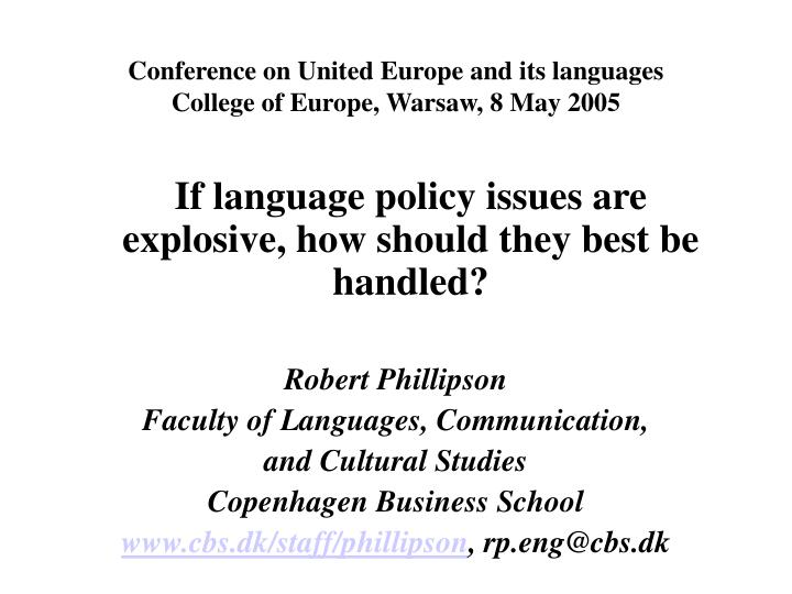 conference on united europe and its languages college of europe warsaw 8 may 2005 n.