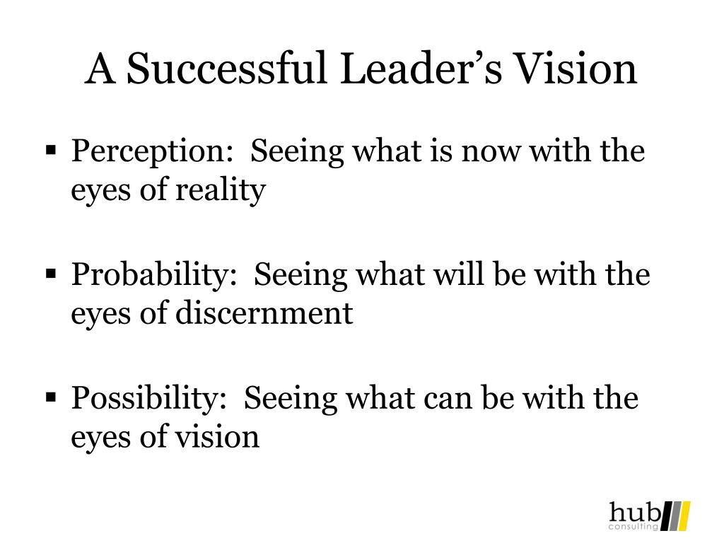 A Successful Leader's Vision