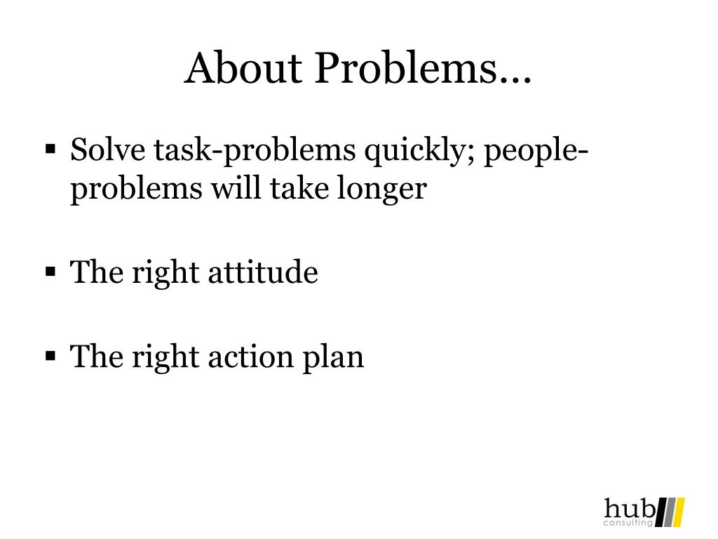 About Problems…