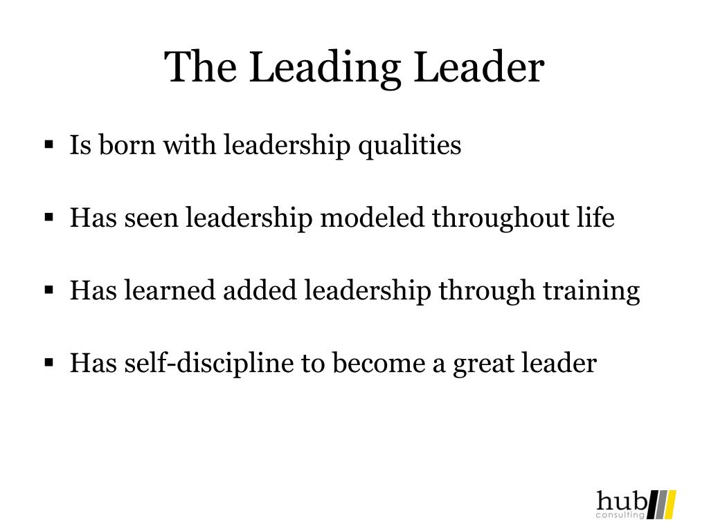 The Leading Leader