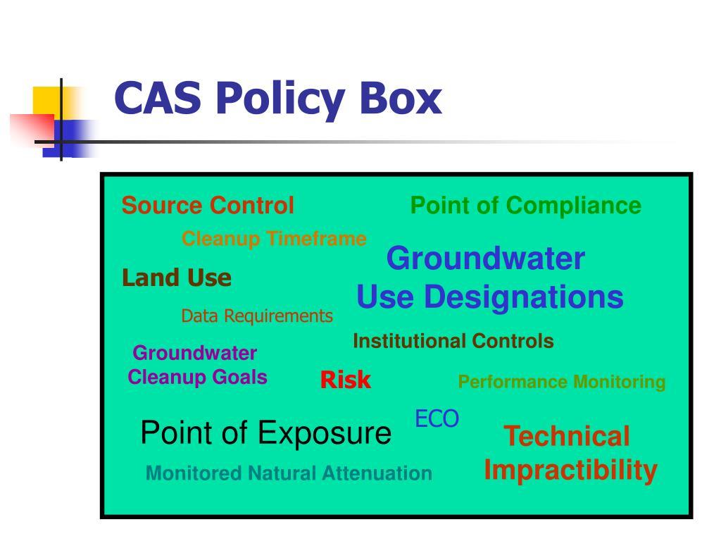 CAS Policy Box