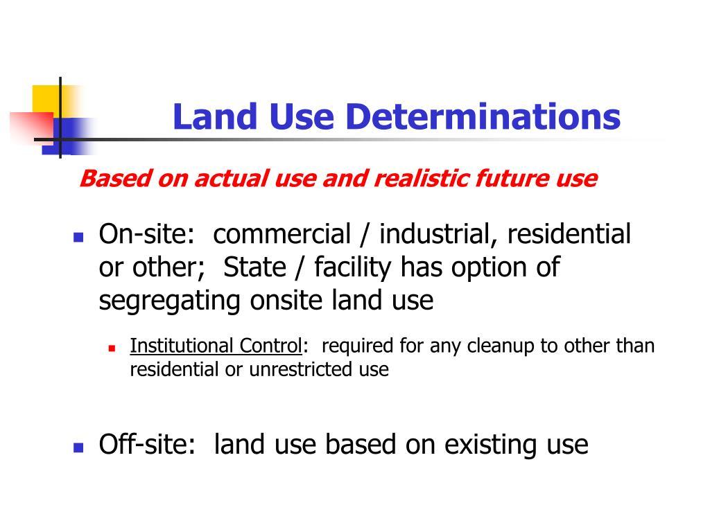 Land Use Determinations
