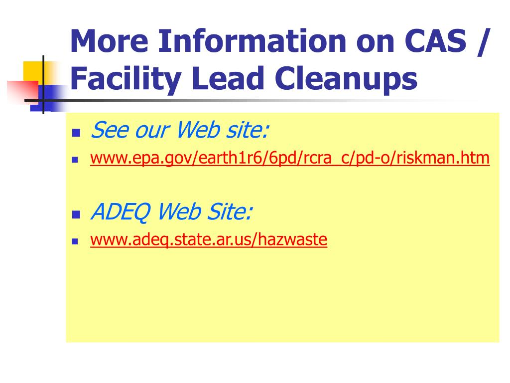 More Information on CAS / Facility Lead Cleanups