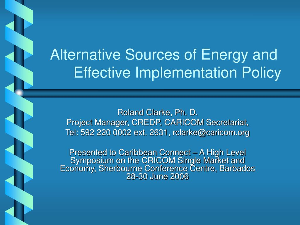 alternative sources of energy and effective implementation policy l.