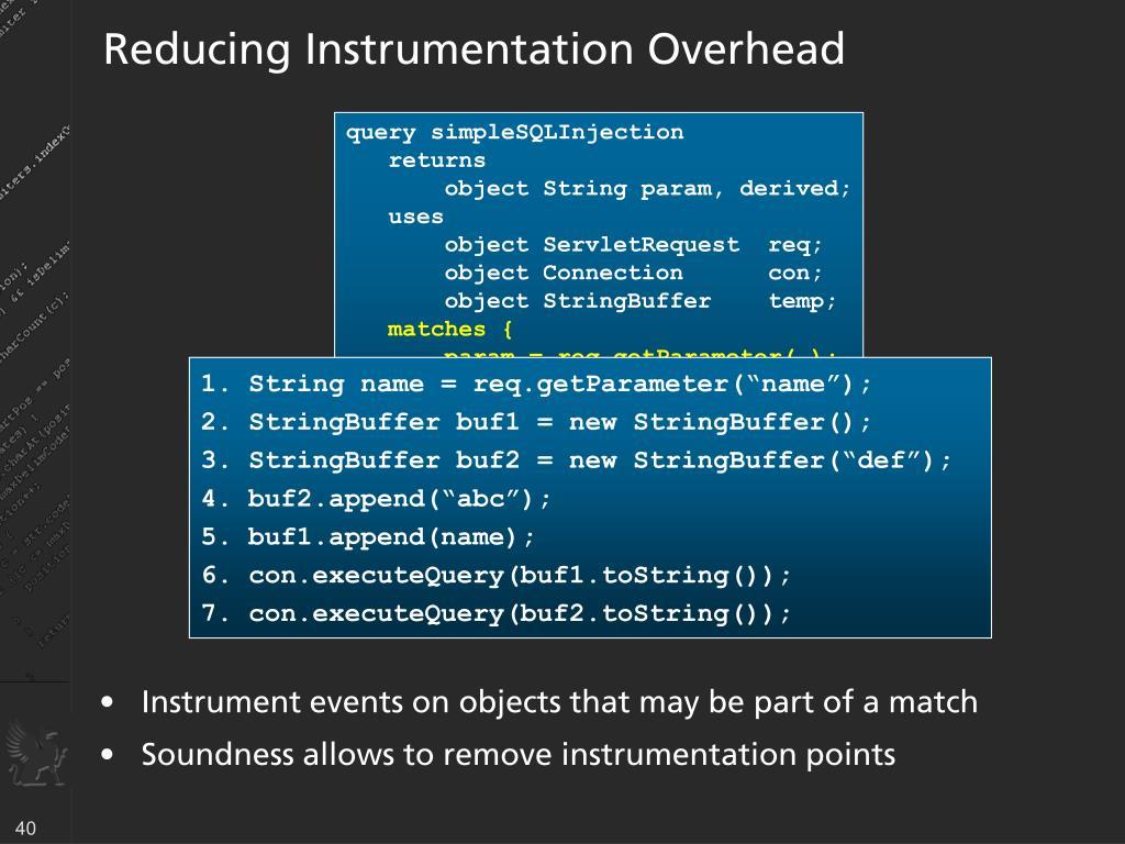 Reducing Instrumentation Overhead