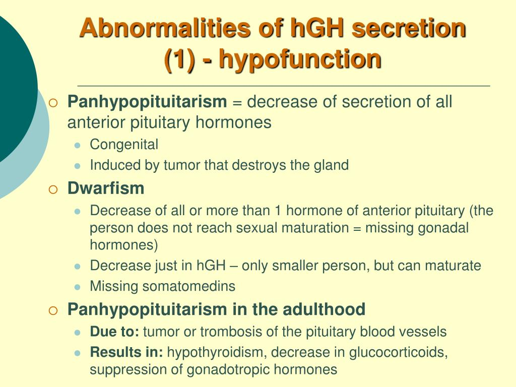 Abnormalities of hGH secretion