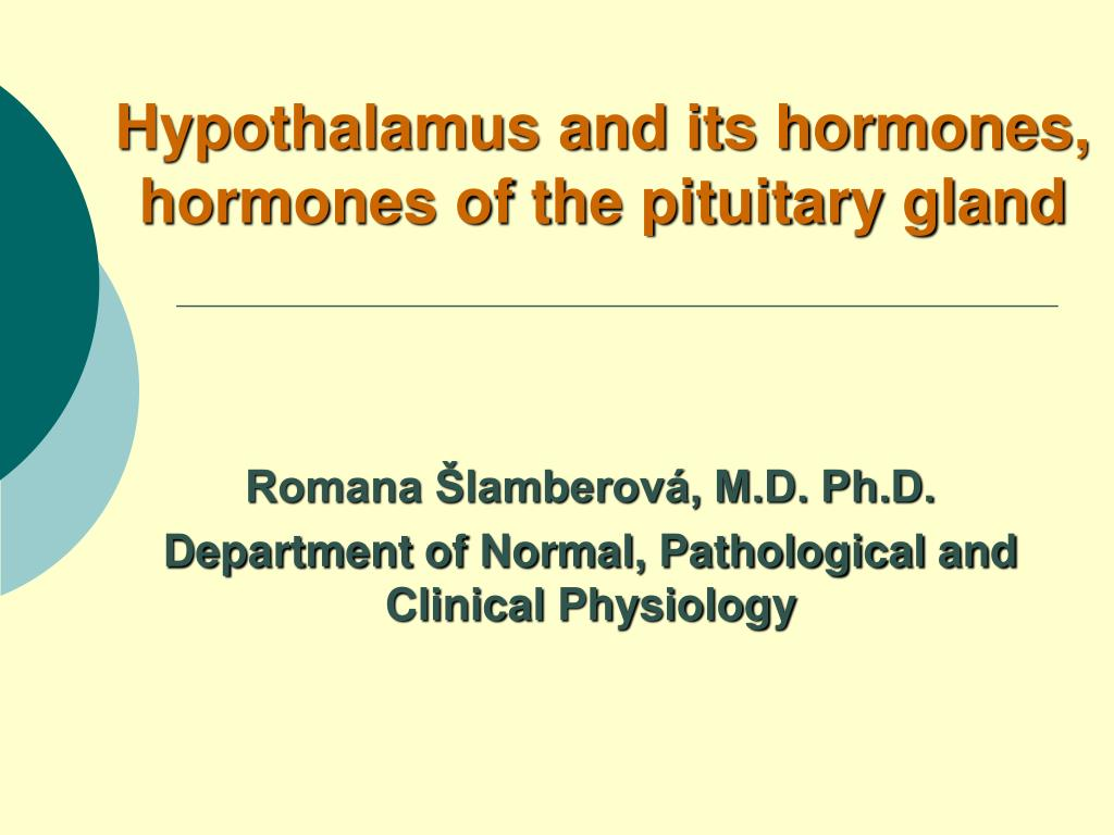 Ppt Hypothalamus And Its Hormones Hormones Of The Pituitary Gland