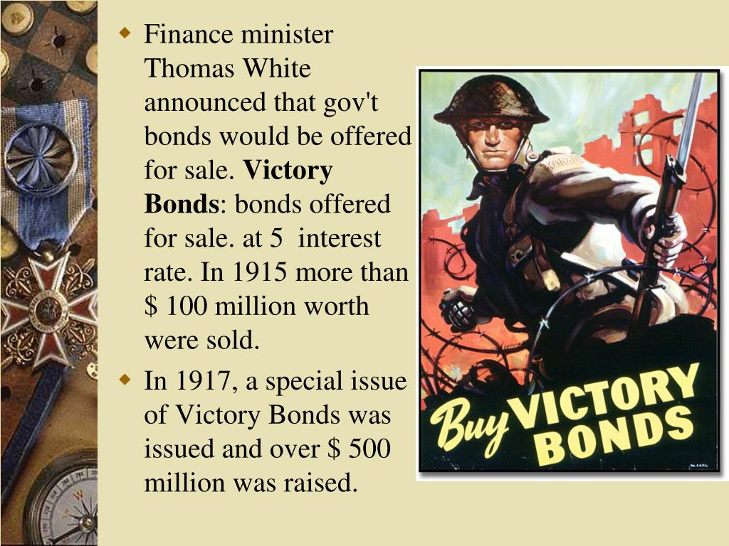 Finance minister Thomas White announced that gov't bonds would be offered
