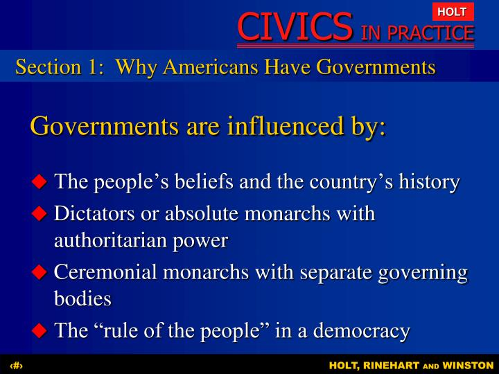Governments are influenced by