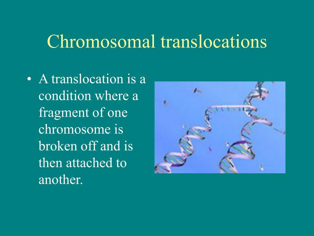 Chromosomal translocations