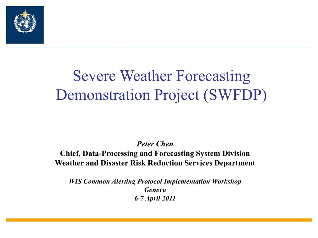 severe weather forecasting demonstration project swfdp l.
