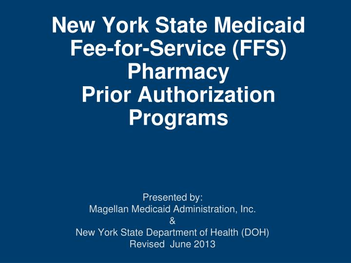 new york state medicaid fee for service ffs pharmacy prior authorization programs n.