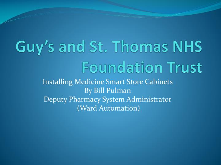 Guy s and st thomas nhs foundation trust