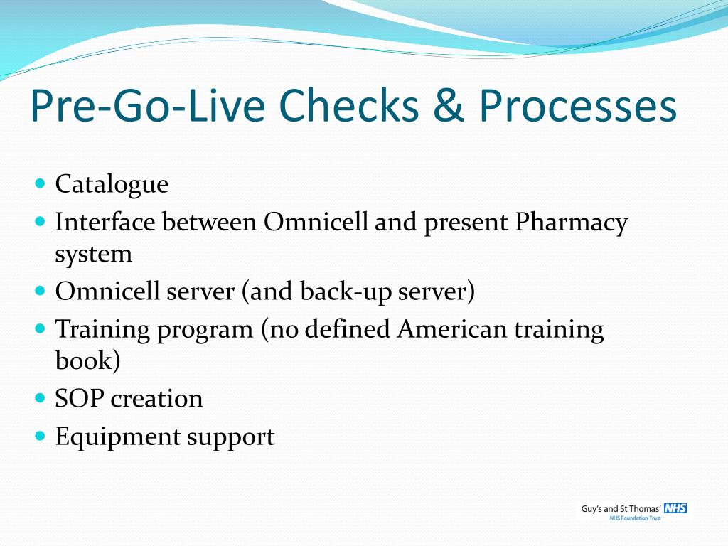 Pre-Go-Live Checks & Processes