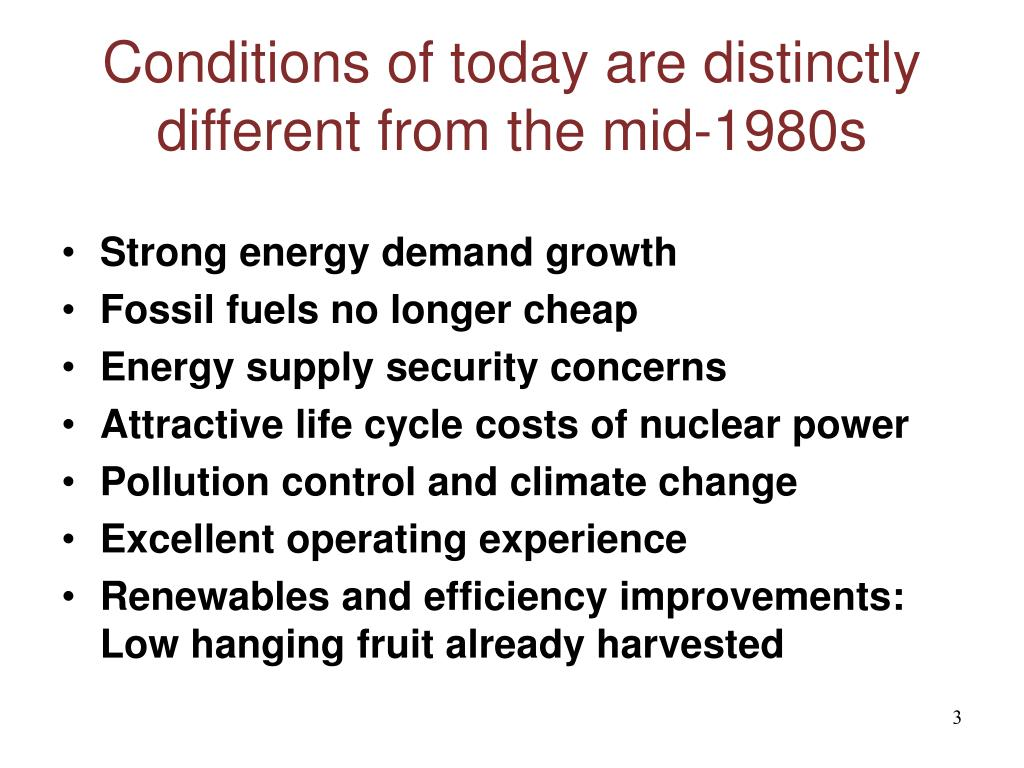 Conditions of today are distinctly different from the mid-1980s