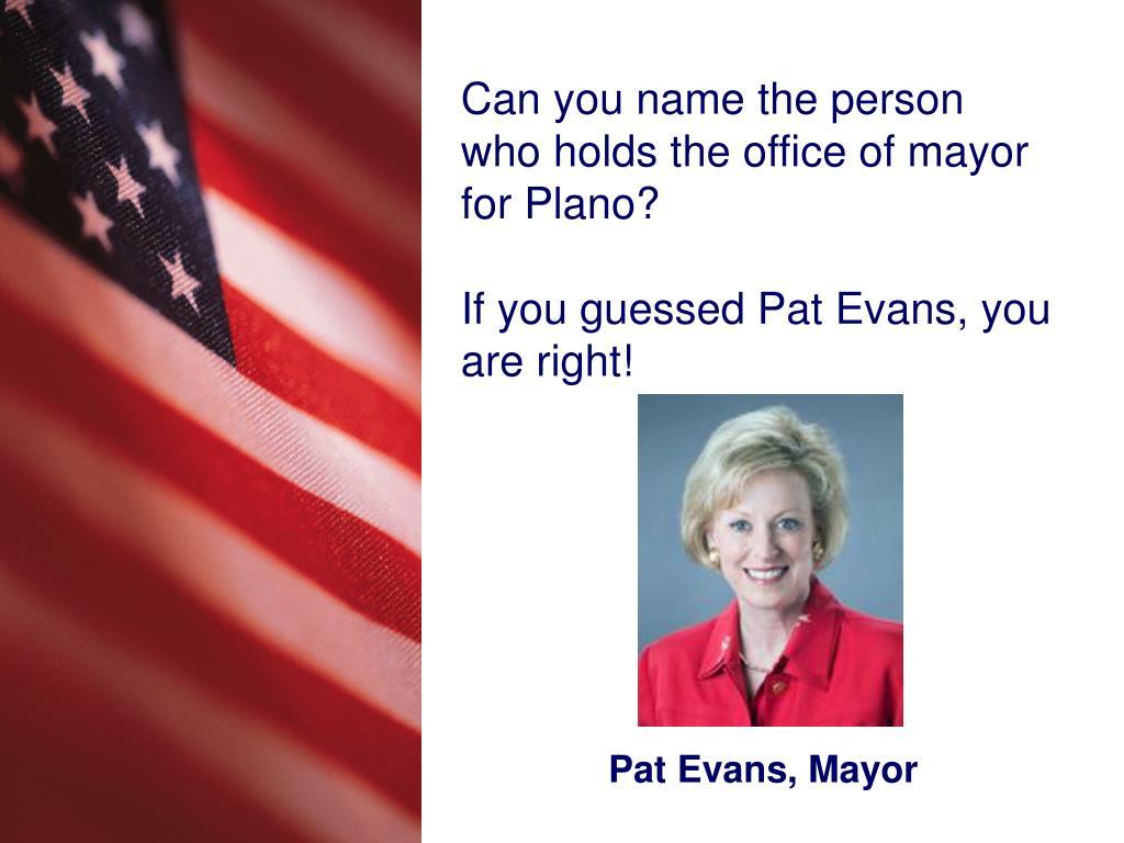 Pat Evans, Mayor