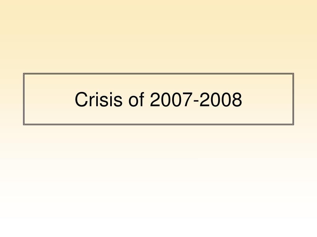Crisis of 2007-2008