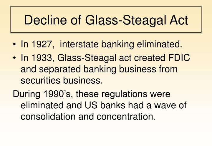 Decline of glass steagal act