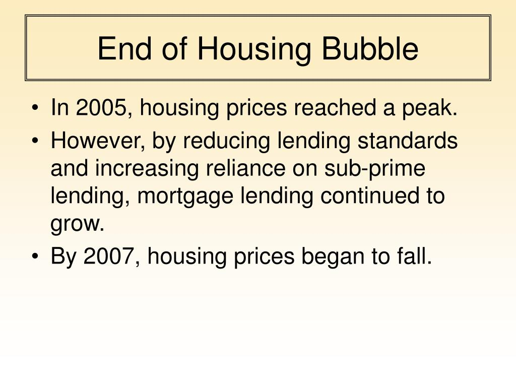 End of Housing Bubble
