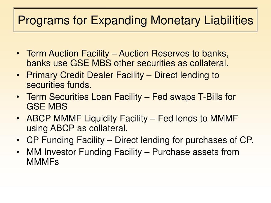 Programs for Expanding Monetary Liabilities