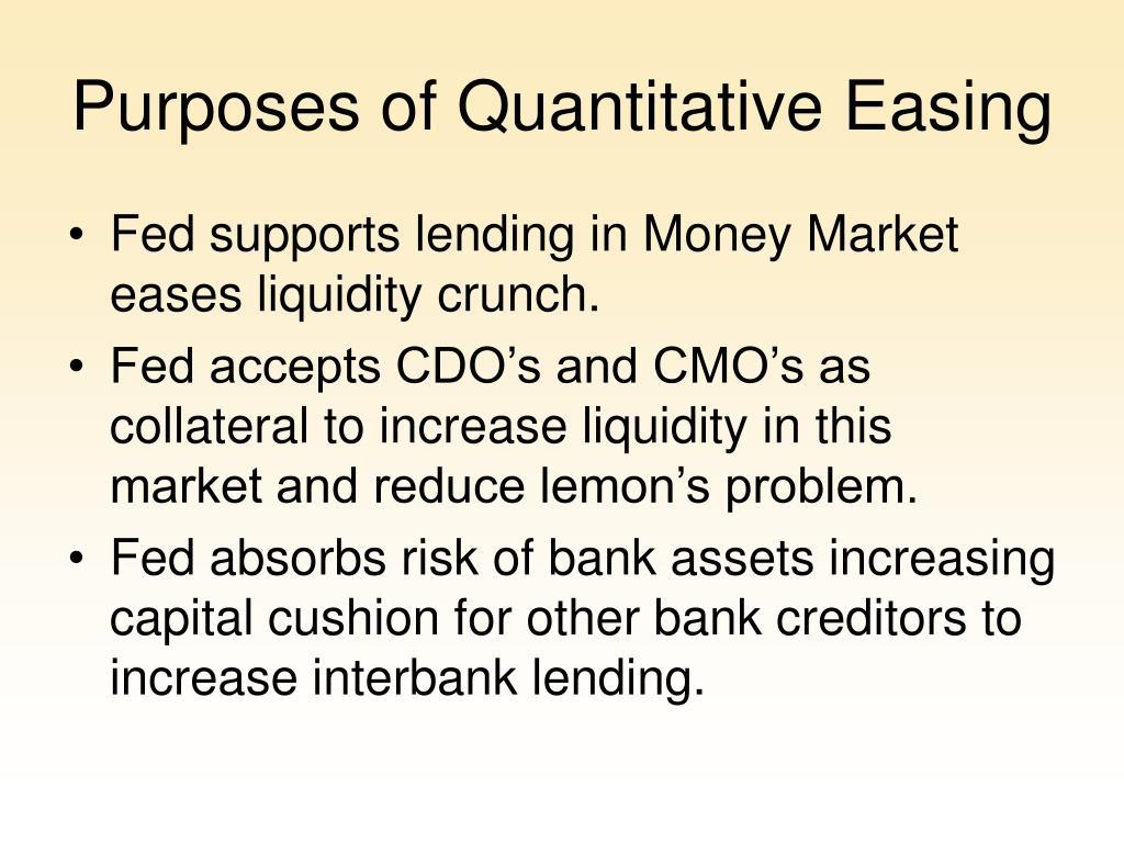Purposes of Quantitative Easing