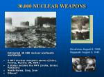 30 000 nuclear weapons