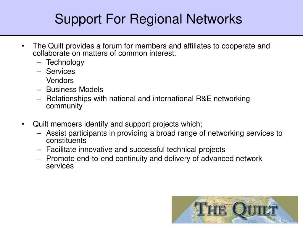 Support For Regional Networks
