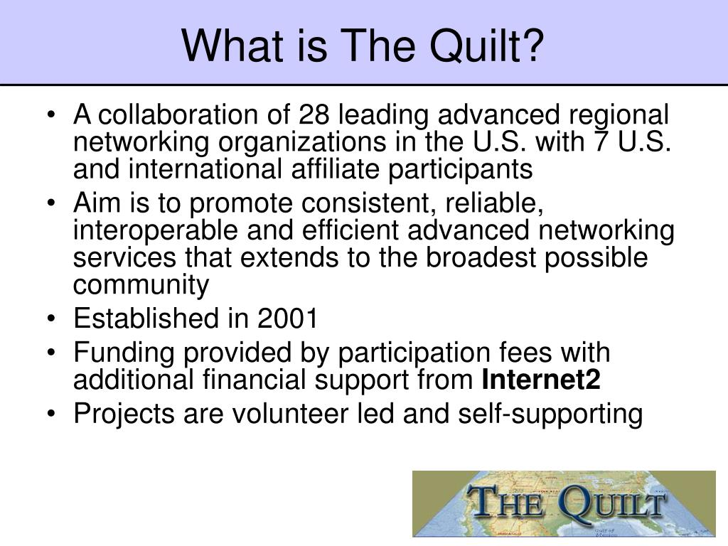What is The Quilt?