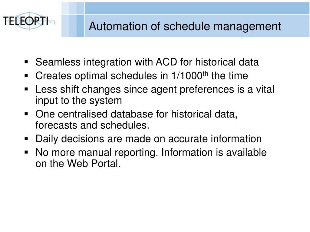 Automation of schedule management
