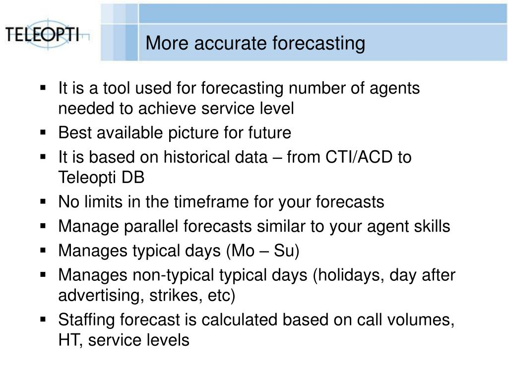 More accurate forecasting