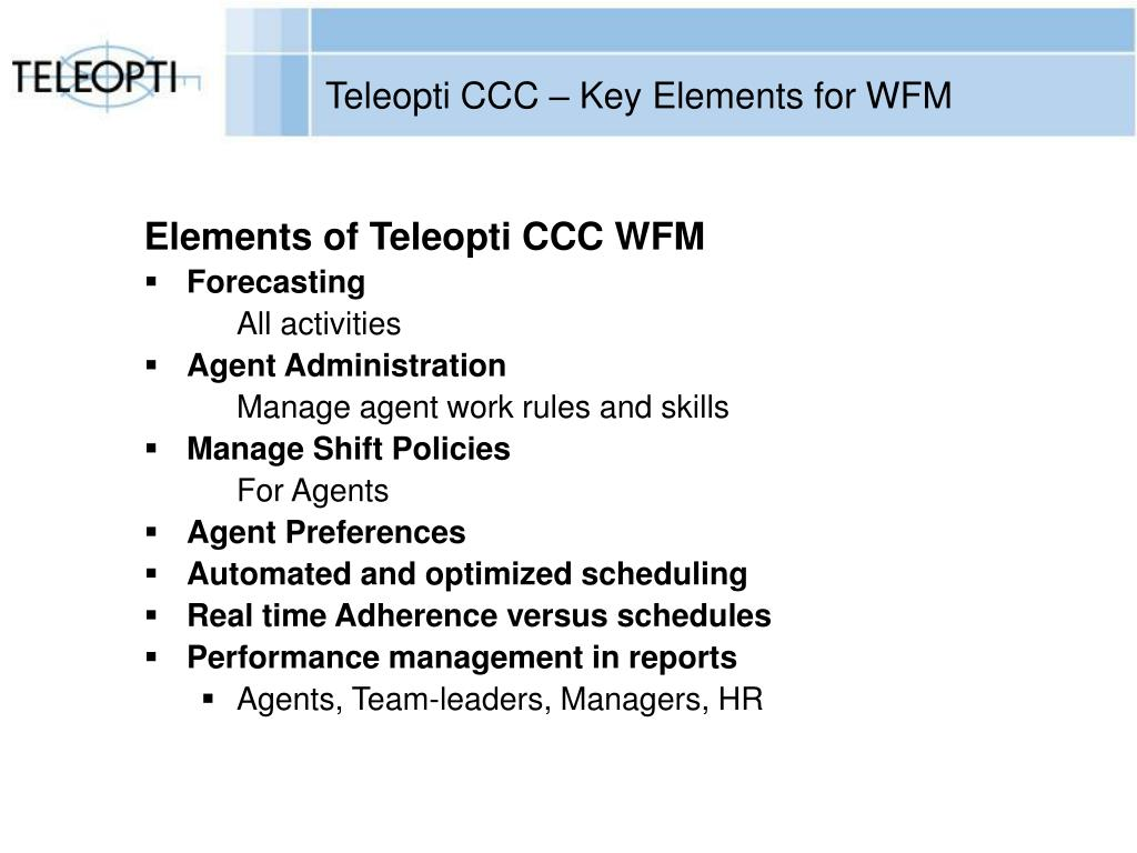 Teleopti CCC – Key Elements for WFM