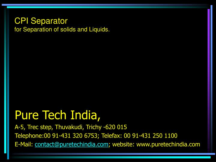 cpi separator for separation of solids and liquids n.