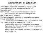 enrichment of uranium
