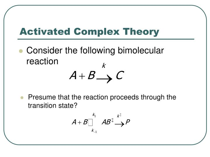 activated complex theory of bimolecular reaction