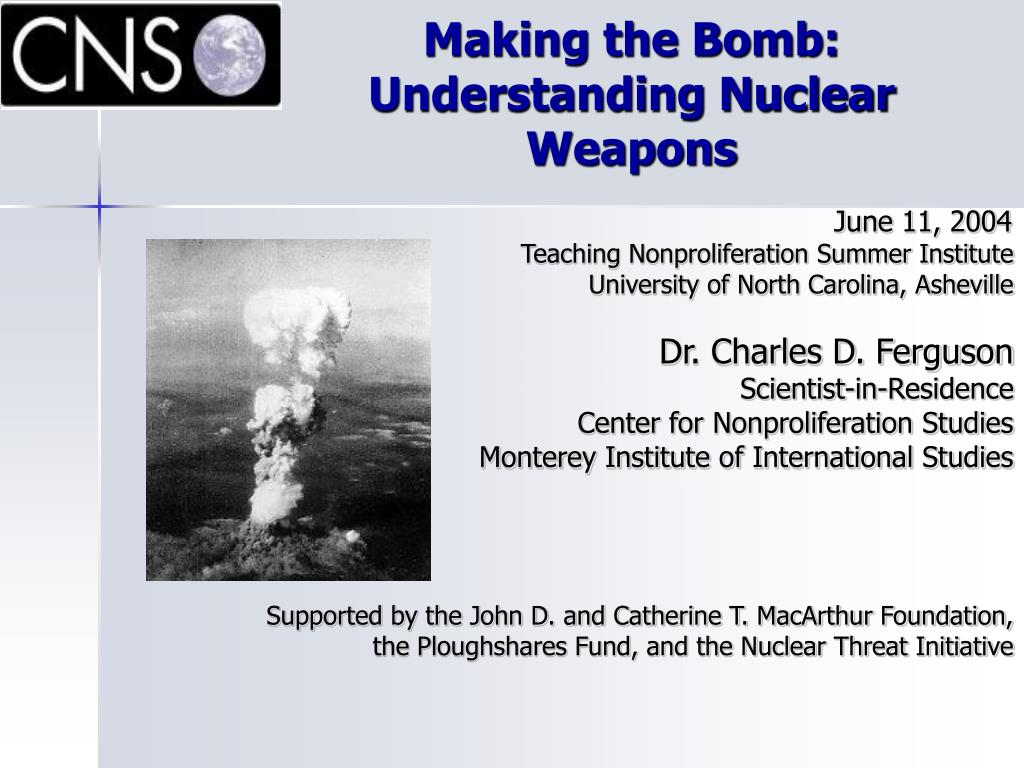 making the bomb understanding nuclear weapons l.