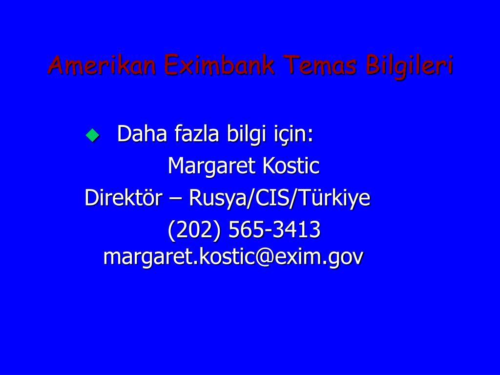 Amerikan Eximbank Temas Bilgileri
