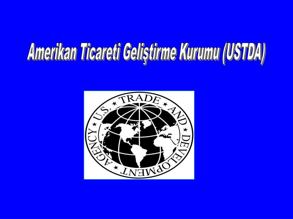 Amerikan Ticareti Geliştirme Kurumu (USTDA)