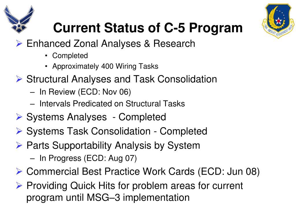Current Status of C-5 Program