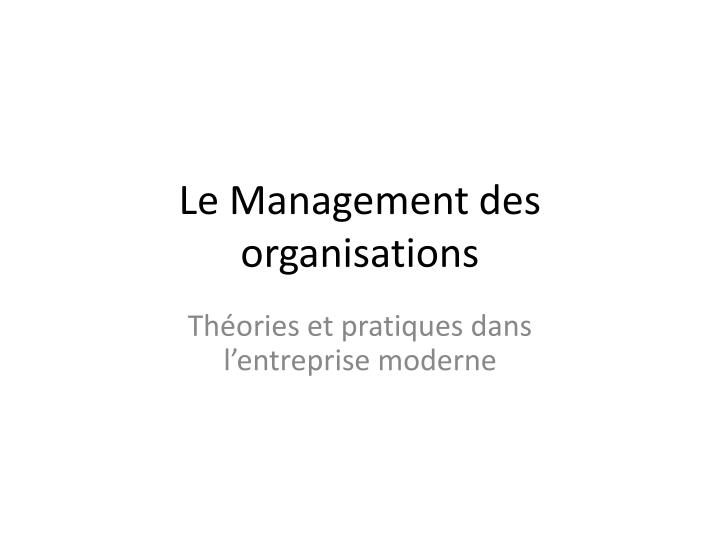 le management des organisations n.