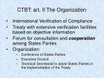 ctbt art ii the organization