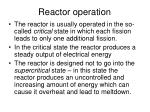 reactor operation
