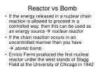 reactor vs bomb