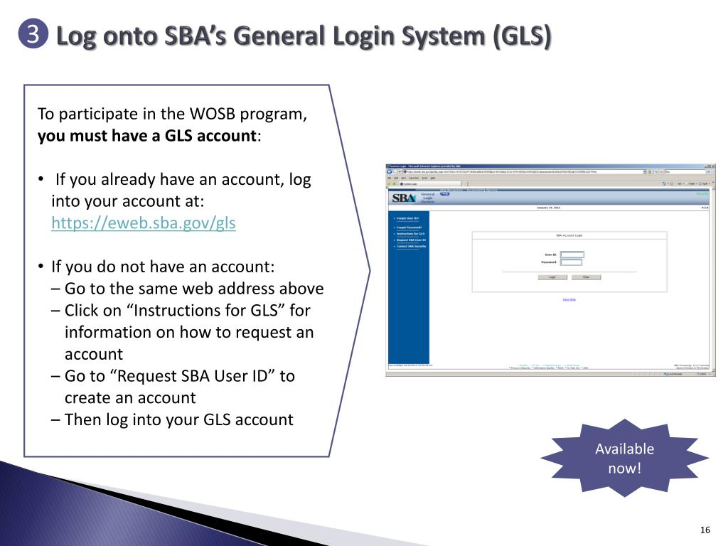 Log onto SBA's General Login System (GLS)