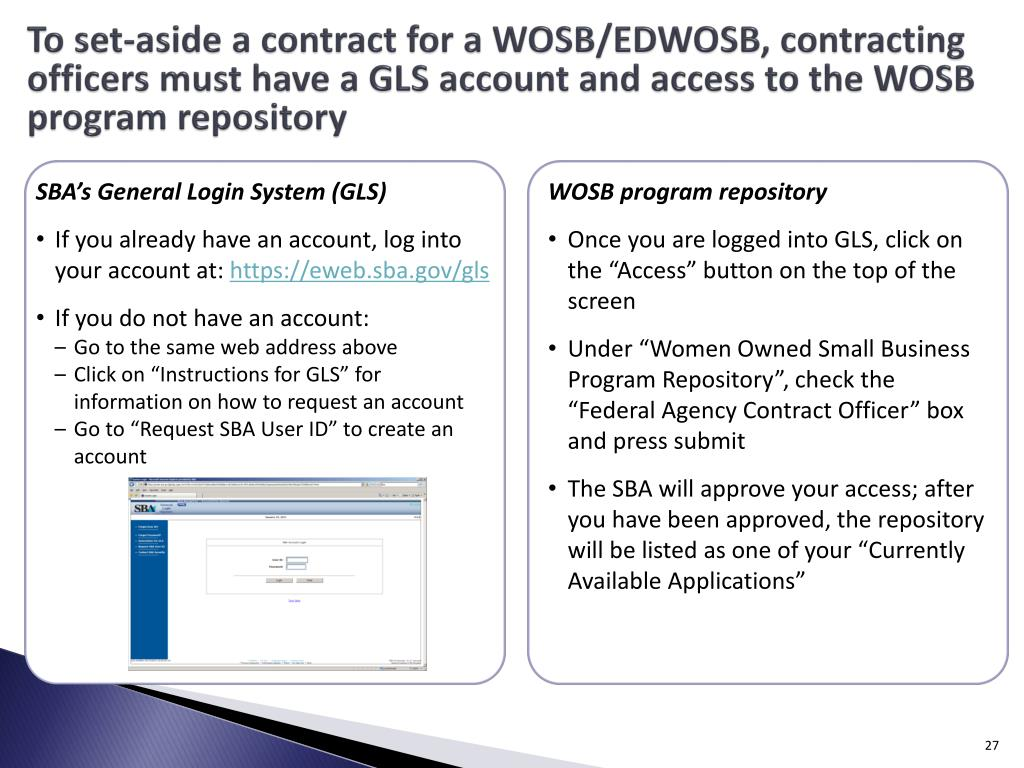 To set-aside a contract for a WOSB/EDWOSB, contracting officers